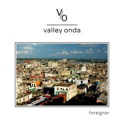 Valley Onda - Foreigner - Internet Download