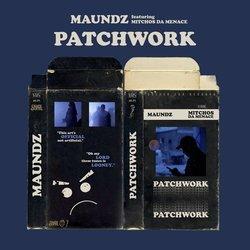 Maundz - Patchwork feat. Mitchos The Menace