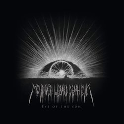 Mountain Wizard Death Cult - Eye of the Sun - Internet Download