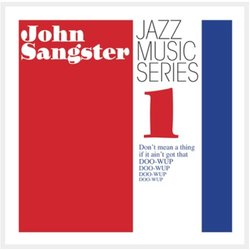 John Sangster - A little swamp music (with doo-wups)