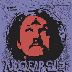Buried Feather - Nuclear Suzi - Internet Download