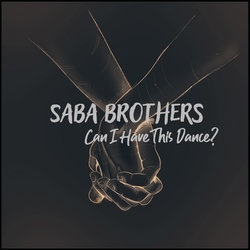 S3 Saba Brothers - Can I Have this Dance - Internet Download