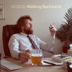 Louis Valentine & The Golden Age - Walking Backwards - Internet Download