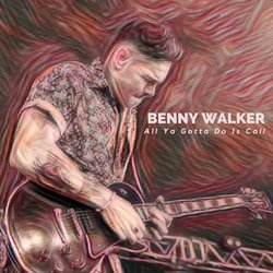 Benny Walker - All Ya Gotta Do Is Call  - Internet Download