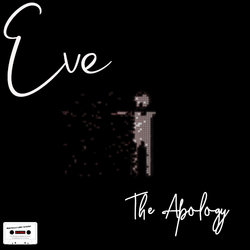 Eve - The Apology - full band mix - Internet Download