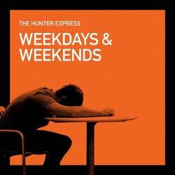 The Hunter Express - Weekdays & Weekends