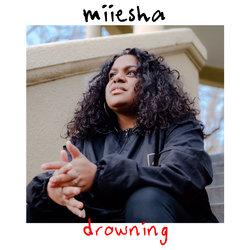 Miiesha - Drowning - Internet Download