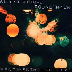 The Silent Picture Soundtrack - Sentimental Squeeze - Internet Download
