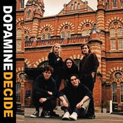 Dopamine - Decide - Internet Download