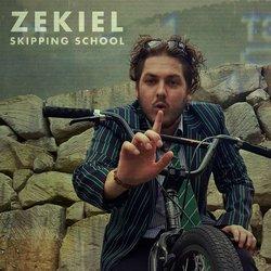 ZEKIEL - Skipping School - Internet Download