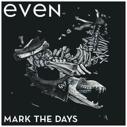 Even - Mark The Days - Internet Download