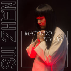 Sui Zhen - Matsudo City Life - Internet Download