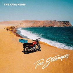 The Kava Kings  - Give Me Gold