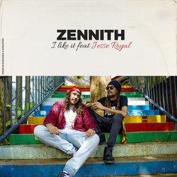 Zennith - I Like it