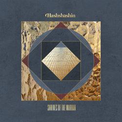 Hashshashin - Shrines Of The Wakhan
