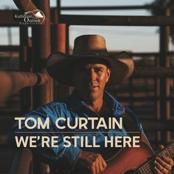 Tom Curtain - We're Still Here - Internet Download