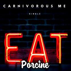 Porcine - Carnivorous Me