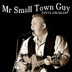 Steve Charles - Mr Small town Guy - Internet Download