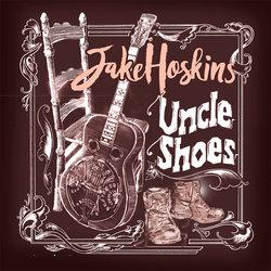 Jake Hoskins - Uncle Shoes (feat. Lésila Tupou)