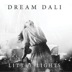 Dream Dali - Little Lights - Internet Download