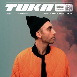 TUKA - Selling Me Out