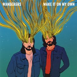 Wanderers - Make It On My Own