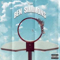 T$oko - Ben Simmons - Internet Download
