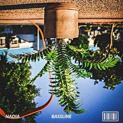 Nadia - Bassline