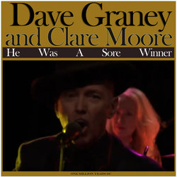 Dave Graney and Clare Moore - He Was A Sore Winner - Internet Download