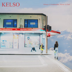 Kelso - It's Okay, Life Goes On, I Don't Mind - Internet Download