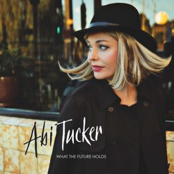 Abi Tucker - What the Future Holds - Internet Download
