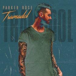 Parker Rose - Tramadol