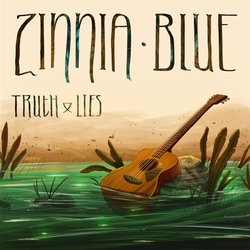 Zinnia Blue - Truth & Lies
