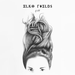 ELKO FIELDS - No Thrills