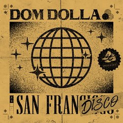 Dom Dolla - San Frandisco