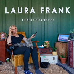 Laura Frank - Things I'd Rather Do - Internet Download