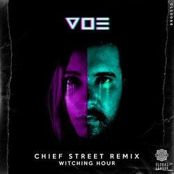 V O E - Witching Hour (Chief Street Remix)