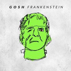 GOSH - Frankenstein
