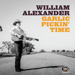 William Alexander - Garlic Pickin Time