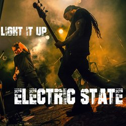 Electric State - Light It Up