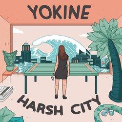 Yokine - Harsh City