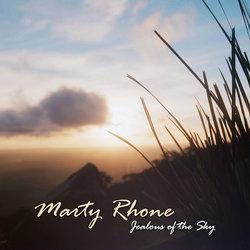 Marty Rhone - Jealous of the Sky