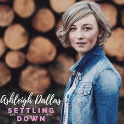 Ashleigh Dallas - Settling Down - Internet Download