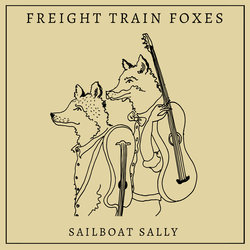 Freight Train Foxes - Sailboat Sally - Internet Download