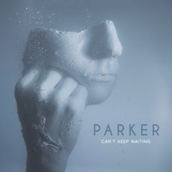 PARKER - Can't Keep Waiting - Internet Download