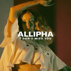 ALLIPHA - I Don't Miss You - Internet Download