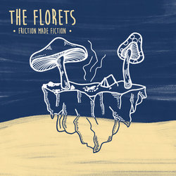 The Florets  - Force Fed Hand - Internet Download