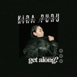 Kira Puru - Why Don't We Get Along - Internet Download