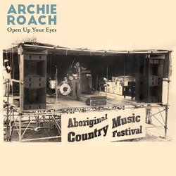 Archie Roach - Open Up Your Eyes - Internet Download