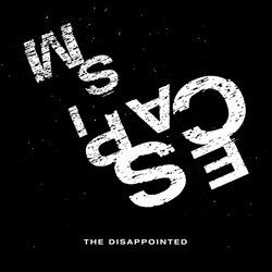The Disappointed - Change The Man